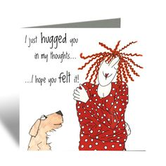 I just hugged you! - Camilla & Rose Blank Greeting Card, Humorous Birthday Card, Cards For Friends, pandemic Card Friends Are Like, Cards For Friends, Best Friends, Camilla Rose, Sister Cards, Feeling Of Loneliness, Funny Birthday Cards, Best Friend Quotes, Hug You