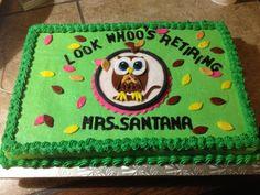 retirement cakes | Owl Retirement Cake - Cake Theater