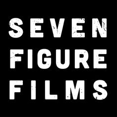 Seven Figure Films | Just another WordPress site