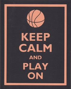 Keep Calm and Play On Basketball Graphic Wall Art by bluesblossom, $12.00