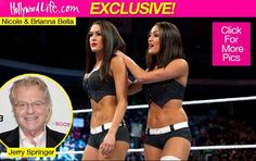 Jerry Springer has been called in to settle the Bella twins' feud on WWE's 'Monday Night RAW,' despite Nikki claiming she's happy being on her own. The talk show host revealed his secret plan to end the sibling rivalry during an EXCLUSIVE interview with HollywoodLife.com! On the Sept. 8 season premiere of WWE's Monday Night RAW, Jerry Springer will be attempting to help out Nikki and Brie Bella in what he calls an intervention to achieve sibling harmony. The sisters have been bitter enemies…