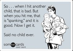 And if anybody ever lays a hand on my kid, they WILL go to jail. I've learned the past couple weeks that if anybody wants to touch my kid, I go momma bear.