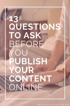 SEO COPYWRITING: 13 QUESTIONS TO ASK BEFORE YOU PUBLISH YOUR CONTENT