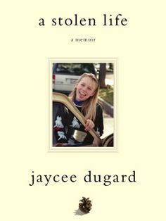 Jaycee Dugard's memoir, her story of being kidnapped, raped, and becoming the mother of two, all while being held captive in a couple's backyard. A truly inspirational story of survival.