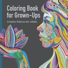 Coloring Book for Grown Ups: Creative Patterns for Adults by Adult Coloring Book Artists http://www.amazon.com/dp/1941325165/ref=cm_sw_r_pi_dp_-8aMvb01P4NYZ