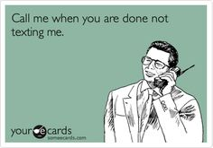 ecards about not texting back - Google Search