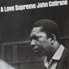 My review of Coltrane's A Love Supreme