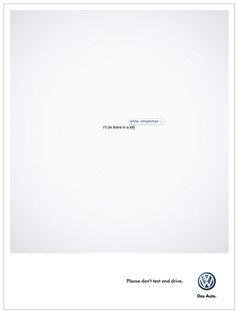 Don't text and drive, Volkswagen - Ogilvy CT