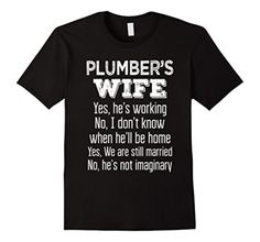 Men's Plumber's Wife Funny Gift T Shirt Large Black - Brought to you by Avarsha.com