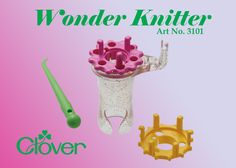 Learn all about Clover's Wonder Knitter.