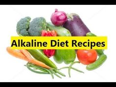 Alkaline Diet Recipes - Alkaline Diet to Lose Weight