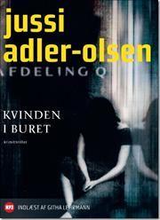 Første bog i serien om Afdeling Q.  Kvinden i buret af Jussi Adler-Olsen, ISBN 9788740005905