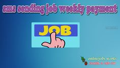 Looking for SMS sending job weekly payment? Sign up and get a FREE Mobile Handset worth Rs- 999 absolutely free. Hurry Get your Jobs Today.