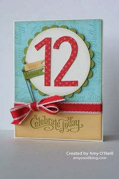 Stampin' Up! Birthday Card   by Amy O'Neill - I like the large birthday number, cute ribbon, and Happy Birthday stamped in different fonts on the background