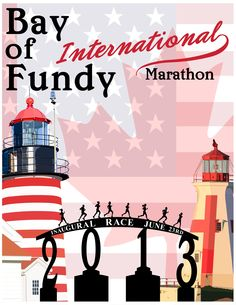 I had the honor of designing the official poster for the 2013 Bay of Fundy International Marathon.  The marathon benefits the Lost Fisherman's Memorial Association.  For more information about this marathon - which runs from Lubec, Maine to Campobello Island, New Bruswick and back, visit the official website at www.bayoffundymarathon.com