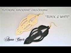 "Tutorial macramè orecchini ""Black & White""/Tutorial macramé earrings ""Bl..."