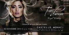 """Evento Sposi Tratti d'Amore """"Royal Wedding"""" a Castello Monaci, San Pancrazio Salentino BR, 30/11/2014 - Puglia in Festa"""