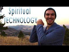 Spiritual Technology and Ancient Wisdom