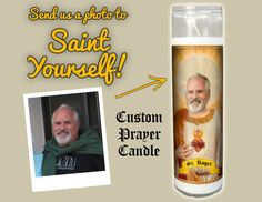 Words are not enough to express how fantastic this candle is! The recipient was tickled to the point where he paraded it around the office to show everybody. It was a big hit! Go Saint yourself is a great go to gift for anyone. I highly recommend it! ~ S.V. Worship thy Father! This listing is for one customized prayer candle with your favorite person (or pet) featured as a saint. A one-of-a-kind gift that will guarantee glee and tickle thy funny bone! Your candle will arrive in a burlap…