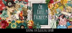 Oh, Dill Pickles!!!