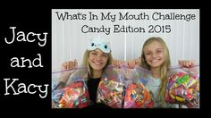 What's In My Mouth Challenge ~ Candy Edition 2015 ~ Jacy and Kacy