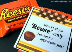 custodian appreciation gifts Have I told you Reeses-ently that I appreciate you? Employee Appreciation Gifts, Employee Gifts, Teacher Appreciation Week, Bus Driver Appreciation, Employee Morale, Gifts For Managers, Pastor Appreciation Ideas, Employee Rewards, Staff Morale