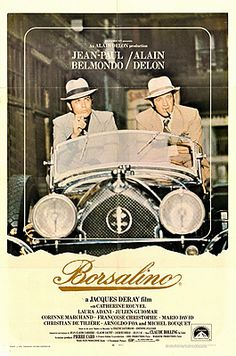 Borsalino - a great French gangster film directed by Jacques Deray and starring Alain Delon, Jean-Paul Belmondo. Not to be confused with the sequel, Borsalino and Co which is nowhere near as good. Alain Delon, Corinne Marchand, Cinema Posters, Movie Posters, Film France, Gangster Films, Film Poster Design, Unique Poster, Music Theater