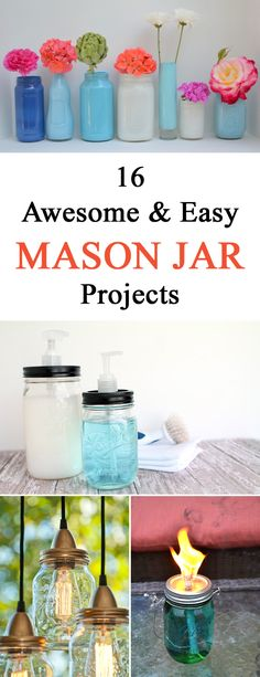 16 Awesome and Easy DIY Mason Jar Projects