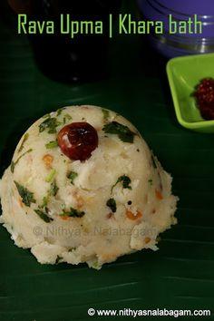 Rava upma | Khara bath | Sooji upma - Easy and quick breakfast #nithyasnalabagam #vegetarian #vegan #breakfast