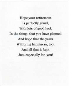 Poem is for that person who has worked hard to reach retirement funny retirement card verses questions about lifegod http m4hsunfo