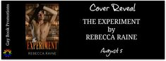 Cover Reveal - The Experiment by Rebecca Raine #giveaway
