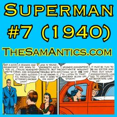 Superman #7 (1940). Remember that time when Perry White became the editor of the Daily Planet and George Taylor magically disappeared with the Daily Star?