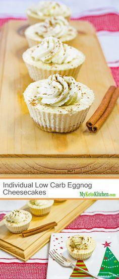 Individual Low Carb Eggnog Cheesecakes (Gluten Free, Keto, Grain Free, Sugar Free)