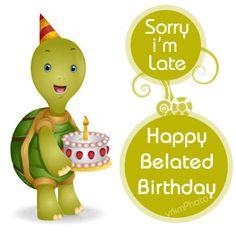 belated happy birthday photos | belated birthday scraps belated happy birthday scrap (cartoon turtle)