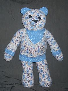 made from a top, from a loved ones passed ,clothing -- Christmas was a few months after my Grandmother died and my aunt had teddy bears made out of my grandmothers dusters and gowns. It is something we'll treasure forever!
