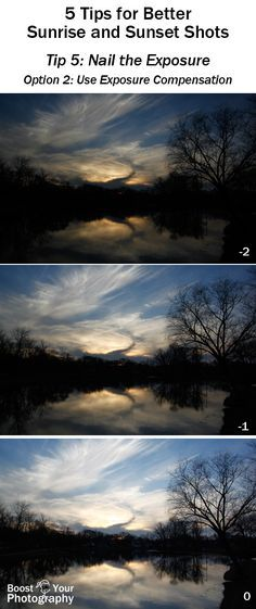 5 Easy Tips for Better Sunrise and Sunset Photographs: nail the exposure with exposure compensation   Boost Your Photography