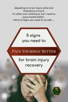 Adjusting to brain injury enforced limitations is hard. I'm often over ambitious, but I need to pace myself better. Here's 5 signs you need to as well. Brain Injury Recovery, Brain Injury Awareness, Stroke Recovery, Tramatic Brain Injury, Brain Health, Mental Health, Subarachnoid Hemorrhage, Brain Aneurysm, Brain Facts