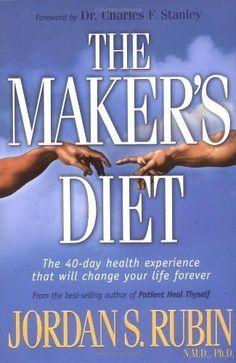 The Maker's Diet [Hardcover] [Mar 12, 2004] Jordan Rubin BOGO FREE