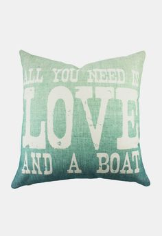 Love and a Boat Pillow