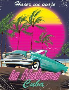 Take a Trip to Cuba reto 1985 poster Art Print Cuba lahabana LaHabanaProvince car vintagecar cuban habana retro vintagetravel is part of Cuba - Vintage Cuba, Photo Vintage, Art Pop, Going To Cuba, Frida Art, Cuban Art, Havana Nights, Cuba Travel, Poster Prints