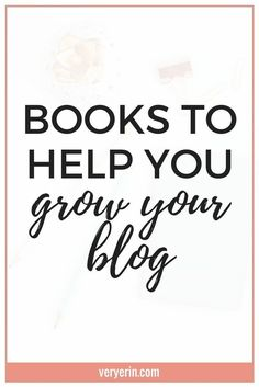 Over the last two and a half years I've managed to steadily grow my blog, but I didn't do it on my own. I spent a lot of time educating myself and sought out resources to help me. One of my favorite resources to turn was eBooks. In this post, I'm sharing a few of my favorite books to help you grow your blog. - Very Erin Blog