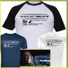 Terminator Genisys I'm Old Not Obsolete Inspired T-Shirt Rare Design Screenprint