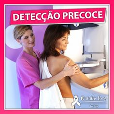 O câncer de mama pode ser detectado em fases iniciais, em grande parte dos casos, aumentando assim as chances de tratamento e cura. Todas as mulheres, independentemente da idade, podem conhecer seu corpo para saber o que é e o que não é normal em suas mamas. A maior parte dos cânceres de mama é descoberta pelas próprias mulheres.