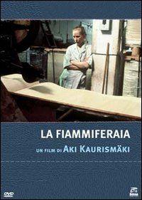 Tulitikkutehtaan tyttö (1989) - Aki Kaurismaki.             La fiammiferaia.  (Finland, Sweden).