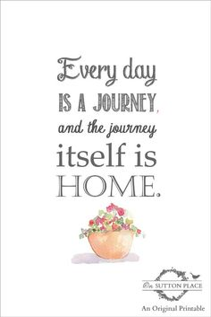 Every Day Is A Journey Free Printable On Sutton Place