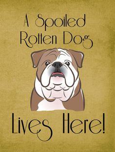 English Bulldog Spoiled Dog Lives Here 2-Sided Garden Flag