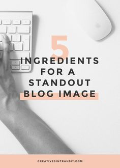 5 Ingredients for a Standout Blog Header. Create the best blog image for your posts. Attract readers and grow your following with relevant blog images.