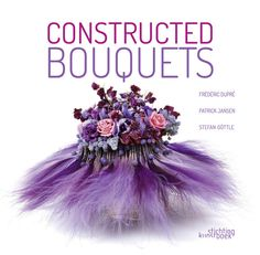 ~~  constructed bouquets