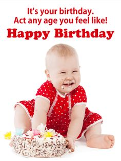 Send Free Act Any Age - Funny Birthday Card to Loved Ones on Birthday & Greeting Cards by Davia. It's free, and you also can use your own customized birthday calendar and birthday reminders. Funny Birthday Cards, Birthday Greeting Cards, Birthday Greetings, It's Your Birthday, Happy Birthday, Birthday Reminder, Birthday Calendar, Happy Baby, Acting
