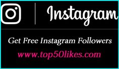 We guarantee that you can get up to 10000 Instagram followers, Likes and Comments by using our website. If you want to have more business and you want to increase your Instagram, and more social media followers. You don't need to follow anyone and it's completely safe! Grow social media followers and many more. @ http://www.top50likes.com/buy-likes-on-instagram.html